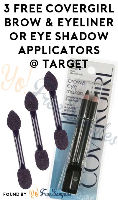 3 FREE COVERGIRL Brow & Eye Makers Brow Shaper and Eyeliner or Makeup Masters Eye Shadow Applicators At Target (Coupon & Checkout51 Required)