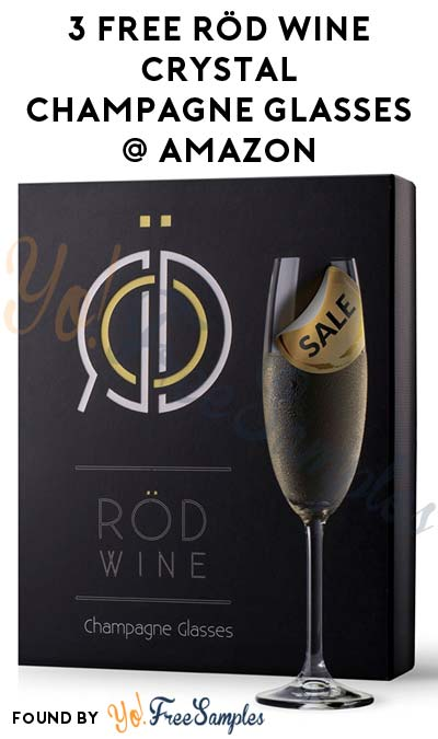 3 Nearly FREE or FREE RÖD Wine Crystal Champagne Glasses On Amazon (Free Shipping With Prime) [Verified Received By Mail]