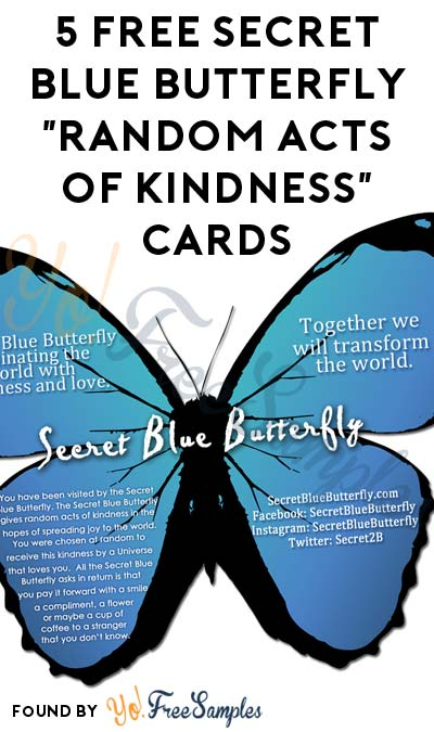 "5 FREE Secret Blue Butterfly ""Random Acts Of Kindness"" Cards"