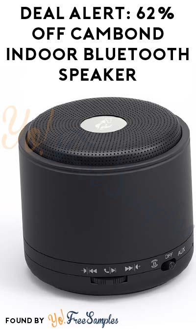 "DEAL ALERT: 62% OFF Cambond Indoor Bluetooth Speaker Using Code ""UXFP8SYF"""