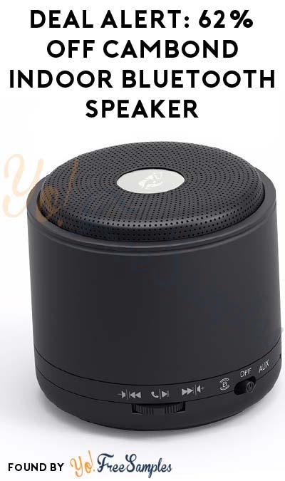 "DEAL ALERT: 62% OFF Cambond Indoor Bluetooth Speaker Using Code ""UXFP8SYF"""