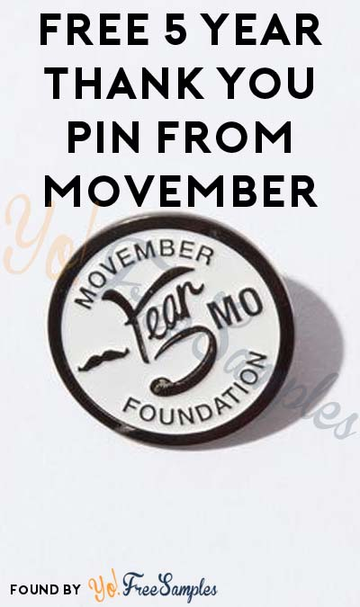 Sold Out: FREE 5 Year Thank You Pin From Movember