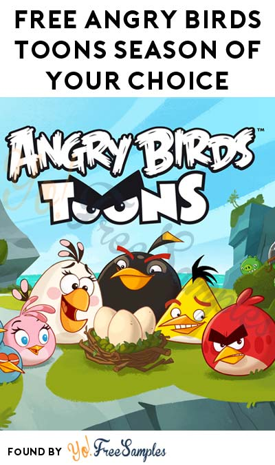 FREE Angry Birds Toons Season Of Your Choice On Google Play