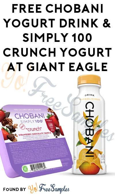 FREE Chobani Yogurt Drink & Simply 100 Crunch Yogurt At Giant Eagle