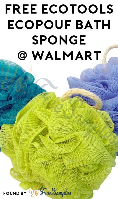 FREE EcoTools EcoPouf Delicate Bath Sponge At Walmart (Ibotta Required)