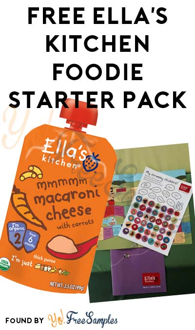 FREE Ella's Kitchen Foodie Starter Pack [Verified Received By Mail]
