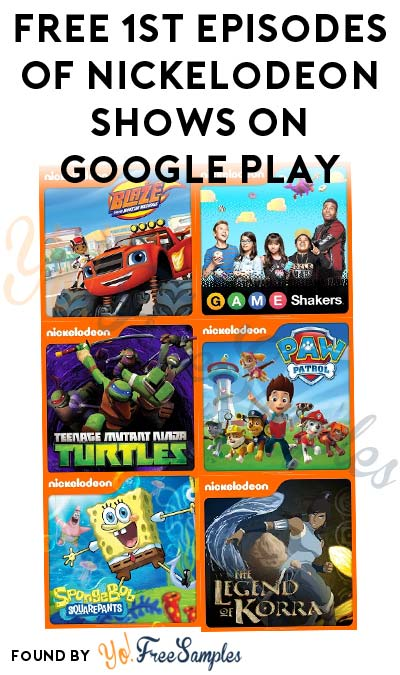 FREE First Episodes Of Nickelodeon Shows On Google Play