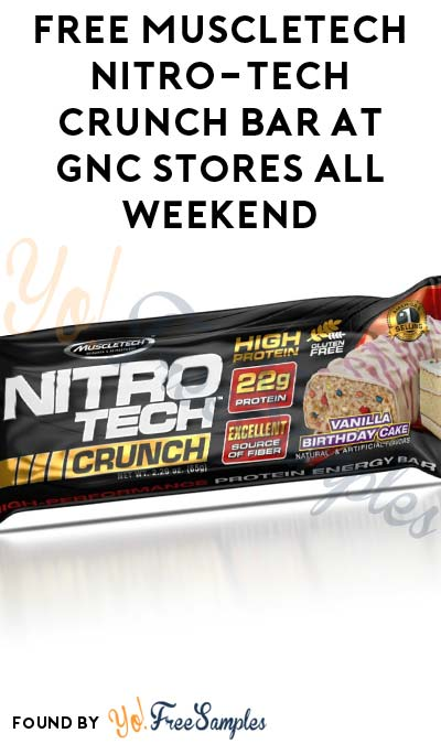 FREE MuscleTech NITRO-TECH Crunch Bar At GNC Stores All Weekend