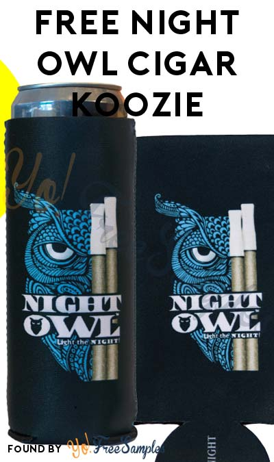 Update: FREE Night Owl Cigar Koozie [Verified Received By Mail]