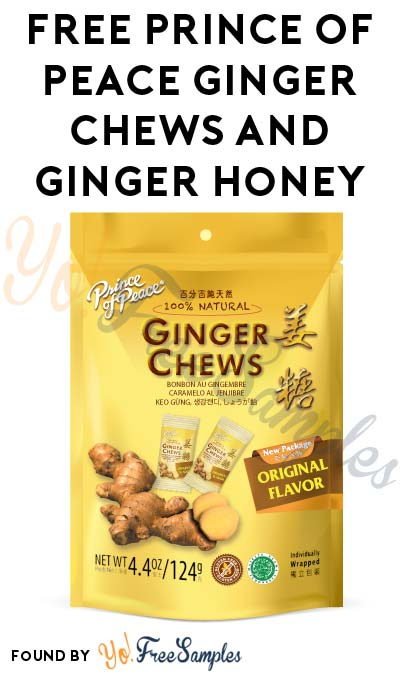 FREE Prince Of Peace Ginger Chews & Ginger Honey Crystals Tea