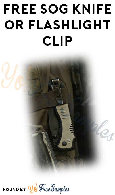 FREE SOG Knife or Flashlight Clip Replacement