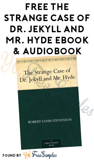 FREE The Strange Case of Dr. Jekyll and Mr. Hyde eBook & Audiobook