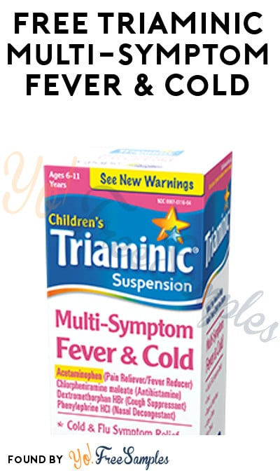FREE Triaminic Multi-Symptom Fever & Cold 4 oz At Dollar Tree