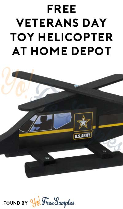 Registration Open: FREE Veterans Day Toy Helicopter at Home Depot on November 5th 2016 9AM-12PM