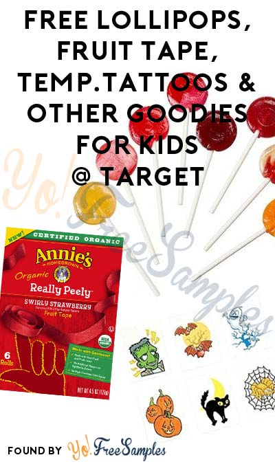 FREE YumEarth Organic Lollipops, Annie's Organic Fruit Tape, Temporary Tattoos & Other Goodies For Kids From Target On 10/29
