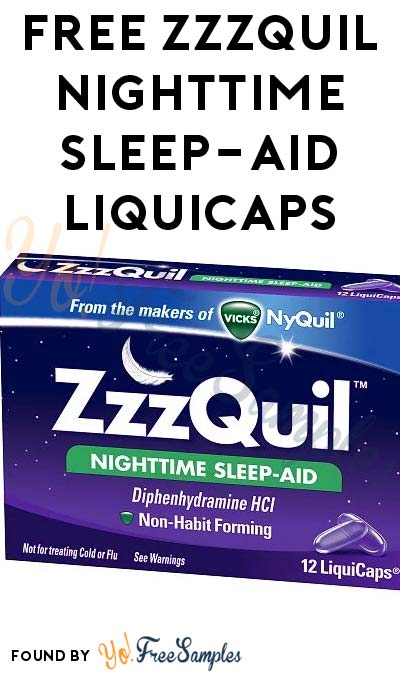 FREE ZzzQuil Nighttime Sleep-Aid LiquiCaps For Inviting 5 Friends