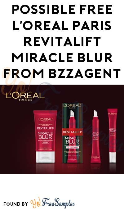 Possible FREE L'Oreal Paris RevitaLift Miracle Blur From BzzAgent