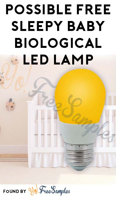 Possible FREE Sleepy Baby Biological LED Lamp From BzzAgent