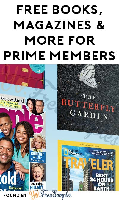 FREE Books, Magazines & More For Prime Members