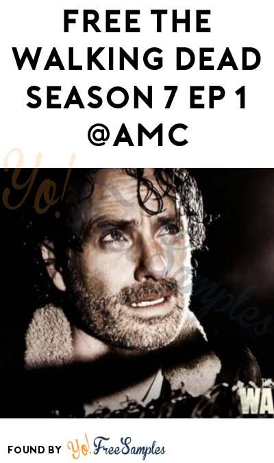 FREE The Walking Dead Season 7 Episode 1 & Episode 2 At AMC