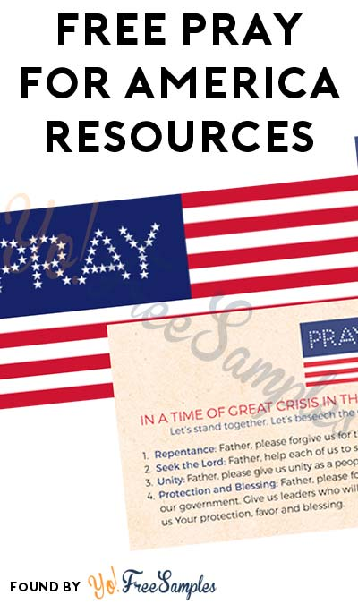 FREE Pray For America Postcard, Bumper Sticker & More [Verified Received By Mail]