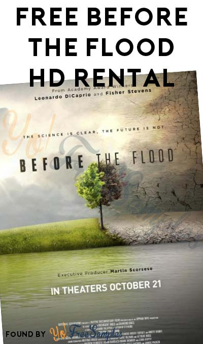FREE Before The Flood Documentary On Vudu, Microsoft & iTunes