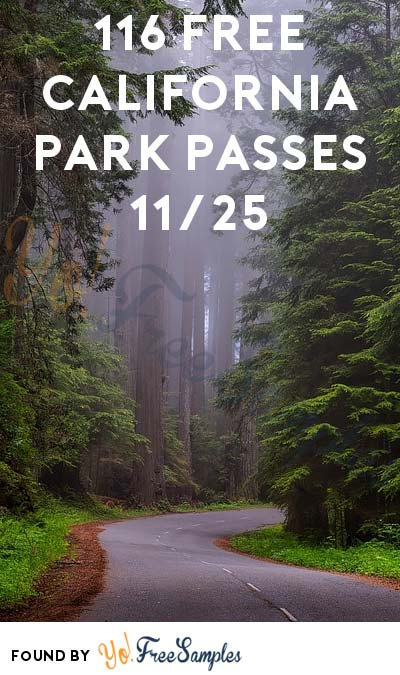 116 FREE California Park Passes On Black Friday