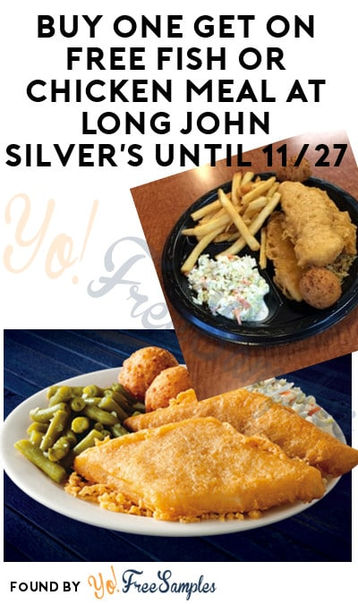 Buy One Get On FREE Fish or Chicken Meal At Long John Silver's Until 11/27