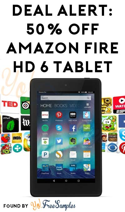 DEAL ALERT: 50% OFF Amazon Fire HD 6 Tablet 8GB (With Special Offers & FREE Shipping)