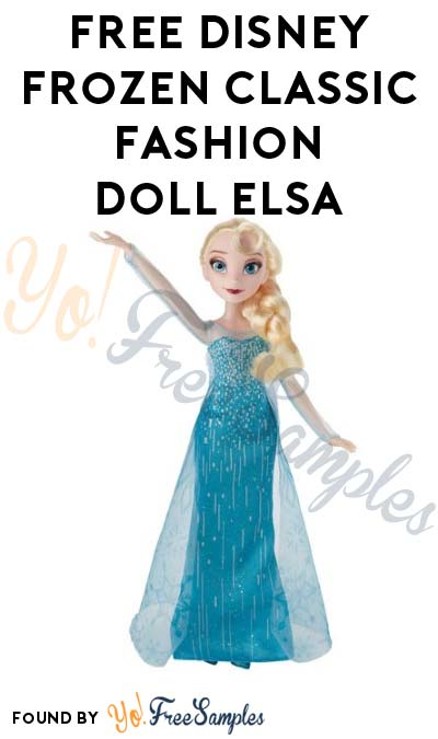TODAY ONLY: FREE Disney Frozen Classic Fashion Elsa From Toys R Us After Cashback (New TopCashBack Members Only)