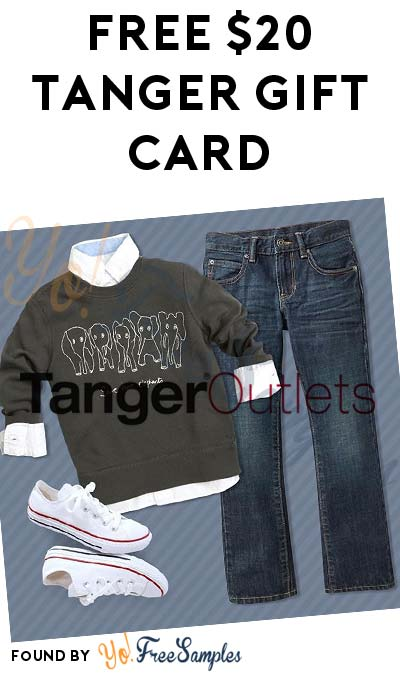 FREE $20 Tanger Outlets Gift Card
