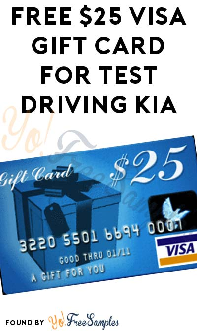 FREE $25 VISA Gift Card For Test Driving Kia