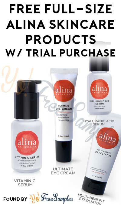 FREE Alina Skincare Full-Size Eye Cream, Exfoliator, Vitamin C Serum & Moisturizer For Each $1 Trial Amazon Purchase (Purchase & Email Required) [Verified Received By Mail]