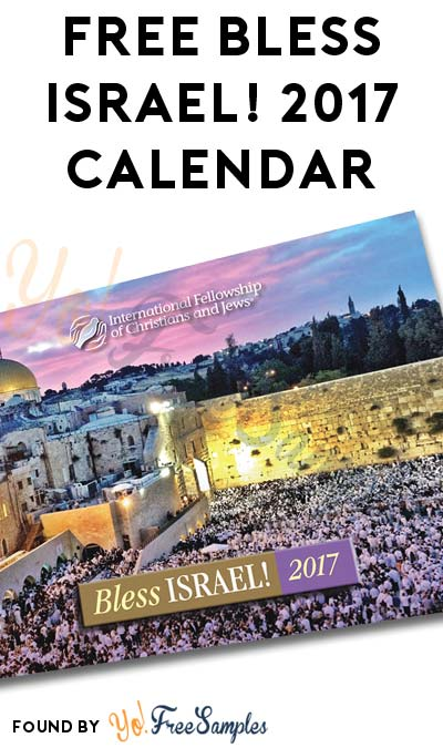 FREE Bless Israel! 2017 Calendar