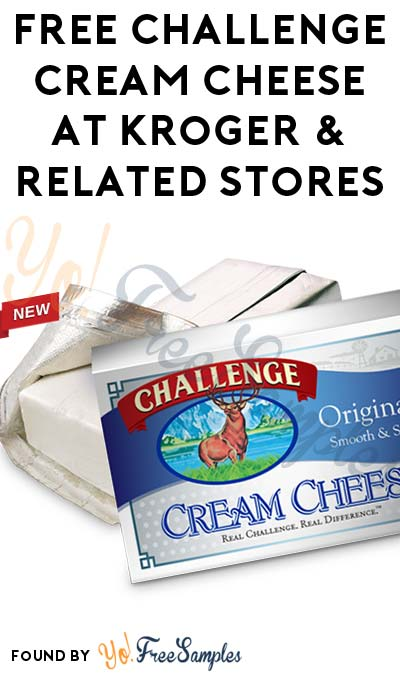 FREE Challenge Cream Cheese At Kroger & Related Stores (Coupon & Ibotta Required)