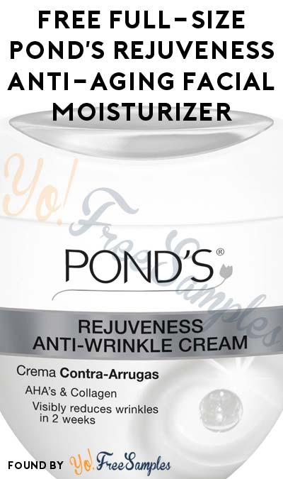 FREE Full-Size Pond's Rejuveness Anti-Aging Facial Moisturizer From Family Dollar Today (11/4) At 12PM EST / 11AM CST / 9AM PST (Facebook / Not Mobile Friendly) [Verified Received By Mail]
