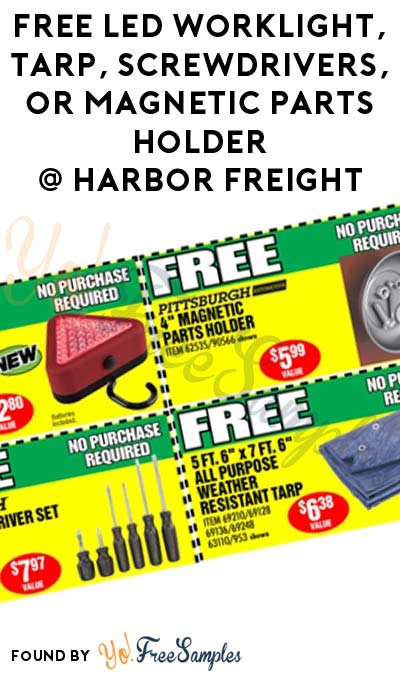 FREE LED Worklight, Tarp, Screwdrivers, or Magnetic Parts Holder at Harbor Freight With Coupon (In-Store Only)