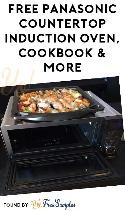 FREE Panasonic Countertop Induction Oven, Recipe Cookbook & More