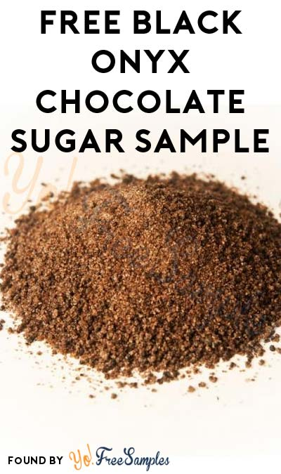FREE Savory Spice Black Onyx Chocolate Sugar Sample (In-Store Only