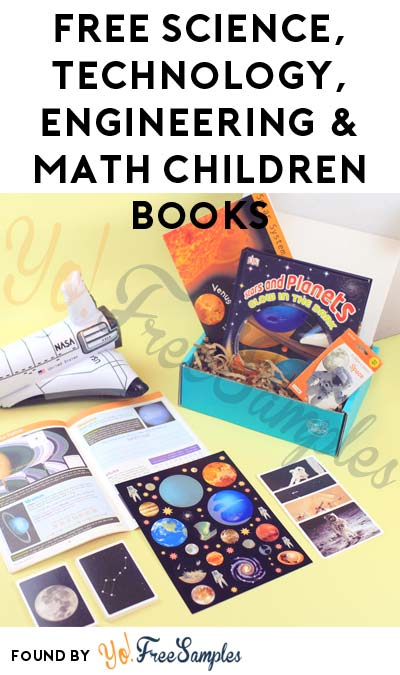 FREE Science, Technology, Engineering and Math Children Books For Referring Friends (Email Confirmation Required)