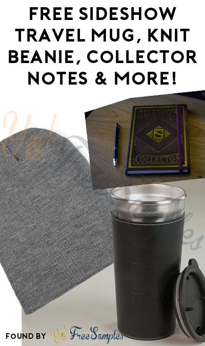 FREE Sideshow Travel Mug, Knit Beanie, Collector Notes & More! (Credit Card Required)