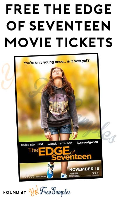 FREE The Edge of Seventeen Movie Tickets