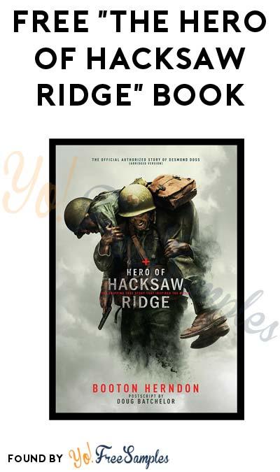 FREE The Hero of Hacksaw Ridge Book - Yo! Free Samples