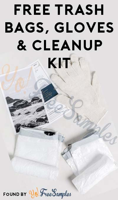 FREE Trash Bags, Gloves & Cleanup Kit