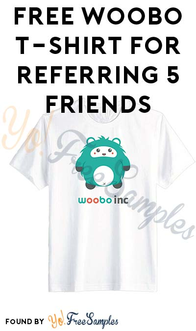 FREE Woobo T-Shirt For Referring 5 Friends