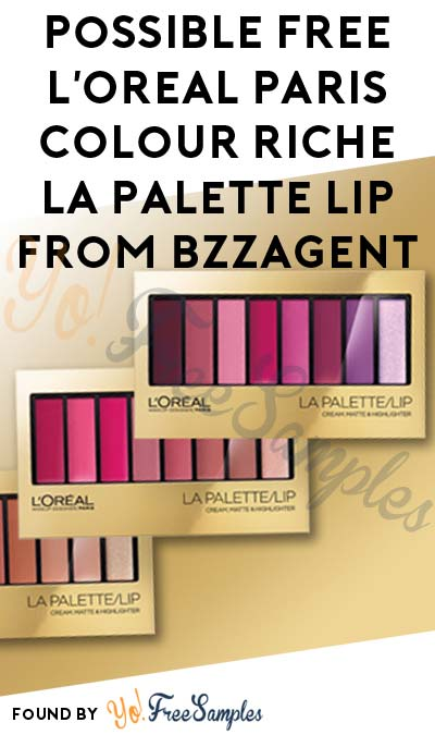 Possible FREE L'Oreal Paris Colour Riche La Palette Lip From BzzAgent
