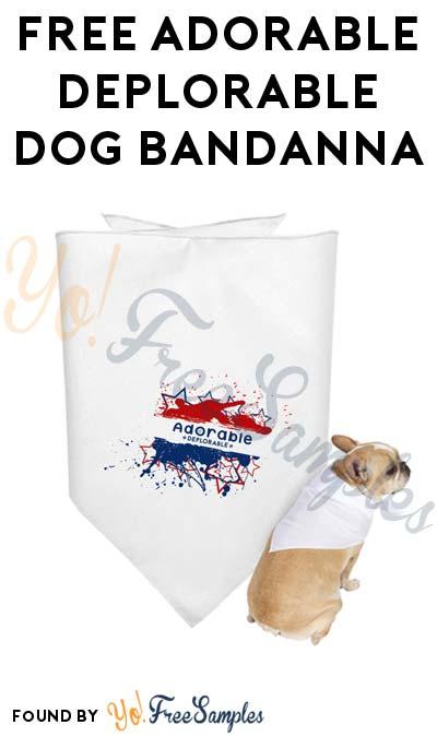 FREE Adorable Deplorable Dog Bandana