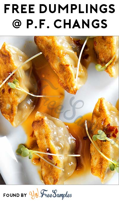 FREE P.F. Chang's Pork or Shrimp Dumplings With Entree Purchase