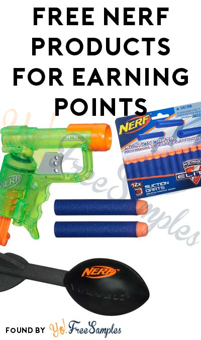 FREE Hasbro Nerf Football, Blaster & Other Products For Earning Points (Email Confirmation Required)