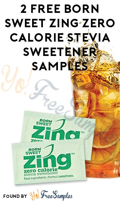 2 FREE Born Sweet Zing Zero Calorie Stevia Sweetener Samples [Verified Received By Mail]
